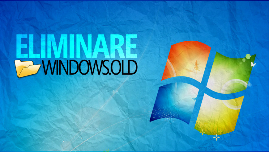 eliminare windows.old